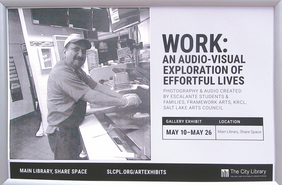 "Poster for ""Work"" when it was on display at Library Square."